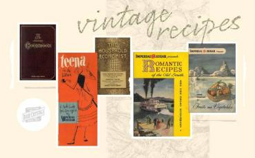 Vintage Recipes That Never Go Out of Style