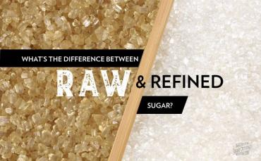 What's The Difference Between Raw and Refined Sugar?