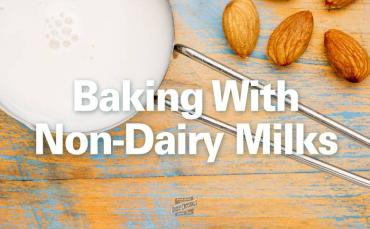 Baking with Non-Dairy and Alternative Milks