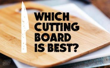 Which Type of Cutting Board is Best?