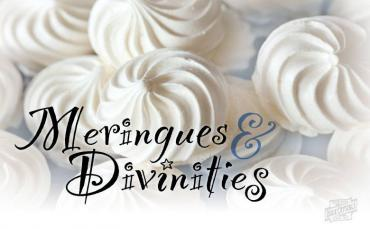 Meringues and Divinities – Fluffy Holiday Favorites