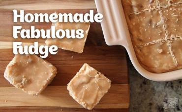 How to Make Fabulous Homemade Fudge