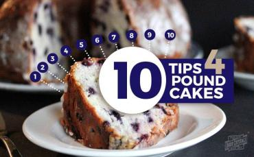 10 Tips for Making the Perfect Pound Cake