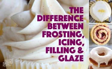 The difference between frosting, icing, filling & glaze