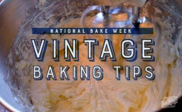 Vintage Baking Tips for National Bake Week