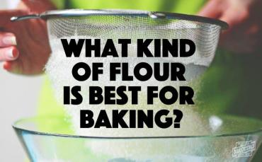 Types of Flour Best for Baking