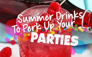 5 Summer Drinks to Perk Up Your Parties