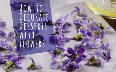 how to decorate desserts with flowers