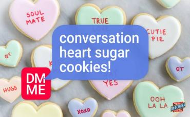 Conversation Heart Sugar Cookies Blog Dixie Crystals