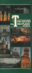 Texas Recipes from Texas Places Vol. III
